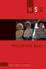 Omslag - Precarious Work: Wsq Vol. 45, Numbers 3 & 4