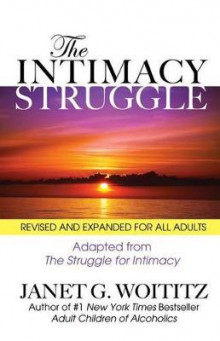 The Intimacy Struggle av Janet Geringer Woititz (Heftet)