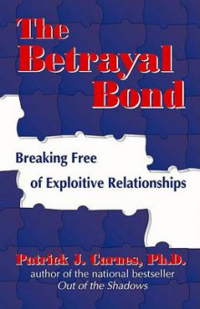 The Betrayal Bond av Patrick Carnes (Heftet)