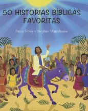 50 Historias Biblicas Favoritas (50 Favorite Bible Stories) av Brian Sibley og Stephen Waterhouse (Innbundet)