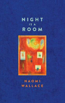 Night Is a Room (Tcg Edition) av Naomi Wallace (Heftet)