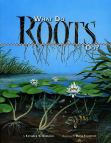 What Do Roots Do? av Kathleen V. Kudlinski (Heftet)