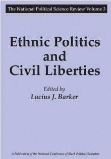 Ethnic Politics and Civil Liberties av Lucius J. Barker (Heftet)