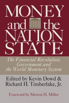 Money and the Nation State av Kevin Dowd (Heftet)