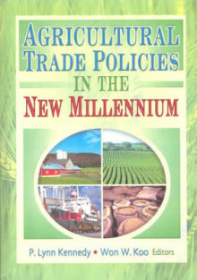 Agricultural Trade Policies in the New Millennium av Andrew D. O'Rourke, P. Lynn Kennedy og Won W. Koo (Innbundet)