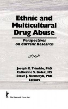 Ethnic and Multicultural Drug Abuse: Vols 1-2 av William Liu og Joseph E. Trimble (Innbundet)