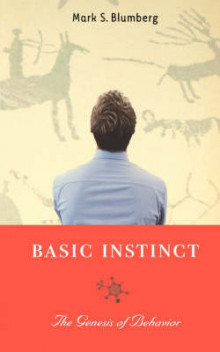 Basic Instinct av Mark Blumberg (Heftet)
