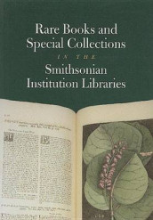 Rare Books and Special Collections in the Smithsonian Institution Libraries av Smithsonian Institution (Heftet)