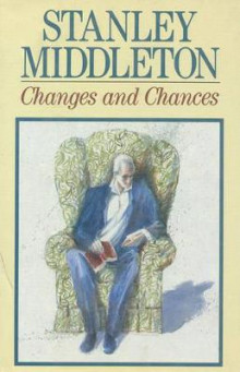 Changes and Chances av Stanley Middleton (Innbundet)