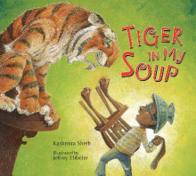 Tiger in My Soup av Kashmira Sheth (Innbundet)
