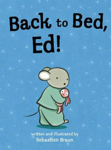 Back to Bed, Ed av Sebastien Braun (Heftet)