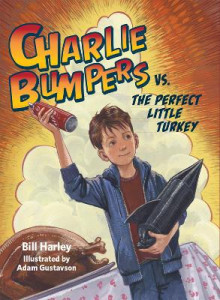 Charlie Bumpers vs. the Perfect Little Turkey av Bill Harley (Innbundet)