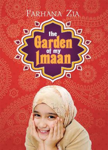 The Garden of My Imaan av Farhana Zia (Heftet)