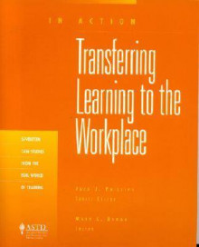 Transferring Learning to the Workplace av Mary L. Broad (Heftet)