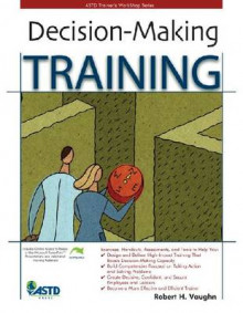 Decision Making Training av Robert Vaughn (Heftet)