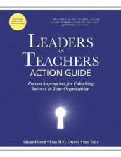 Leaders as Teachers Action Guide av Edward Betof, Lisa Owens og Sue Todd (Heftet)