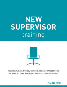 New Supervisor Training av Elaine Biech (Heftet)