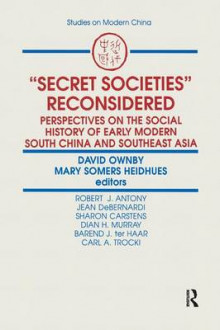 Secret Societies Reconsidered av David Ownby og Mary F. Somers Heidhues (Heftet)