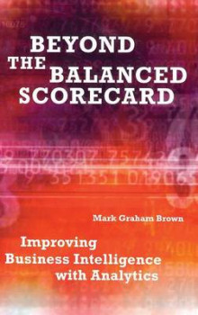 Beyond the Balanced Scorecard av Mark Graham Brown (Innbundet)