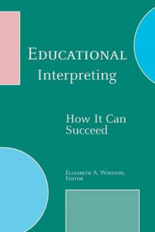 Educational Interpreting av Winston og A. Elizabeth (Innbundet)