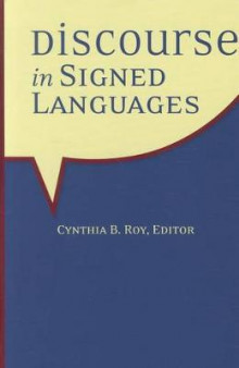 Discourse in Signed Languages av Cynthia B. Roy (Innbundet)