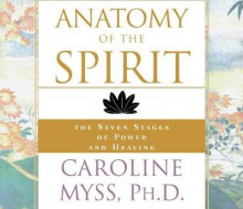 Anatomy of the Spirit av Caroline M. Myss (Lydbok-CD)