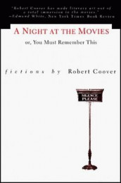 A Night at the Movies or, You Must Remember This av Robert Coover (Heftet)