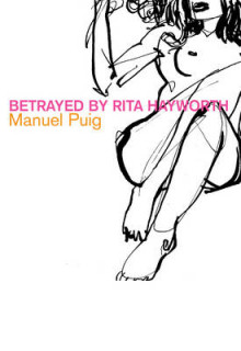 Betrayed by Rita Hayworth av Manuel Puig og Alan Cheuse (Heftet)