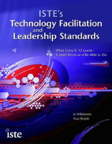 ISTE's Technology Facilitation and Leadership Standards av Jo Williamson (Heftet)