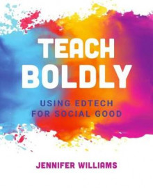 Teach Boldly av Jennifer Williams (Heftet)