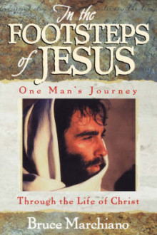 In the Footsteps of Jesus av Bruce Marchiano (Heftet)