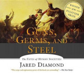 Guns, Germs, and Steel av Jared M Diamond og Grover Gardner (Lydbok-CD)