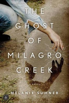 The Ghost of Milagro Creek av Melanie Sumner (Heftet)