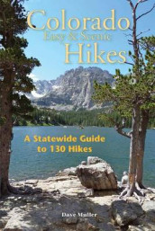 Colorado Easy & Scenic Hikes av David Muller (Heftet)