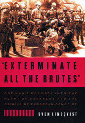 """Exterminate All the Brutes"" av Sven Lindqvist (Heftet)"