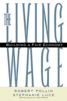 The Living Wage av Robert Pollin og Stephanie Luce (Heftet)