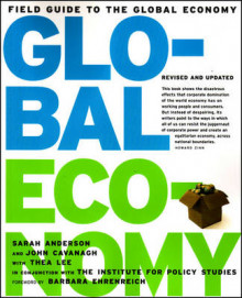Field Guide To The Global Economy av John Cavanagh, Sarah Anderson og Thea Lee (Heftet)