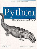Python Programming on Win32 av Mark Hammond og Andy Robinson (Heftet)
