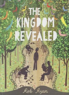 The Kingdom Revealed av Rob Ryan (Innbundet)