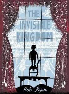 The Invisible Kingdom av Rob Ryan (Innbundet)