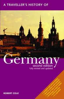 A Traveller's History of Germany av Robert Cole (Heftet)