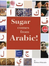 Omslag - Sugar Comes from Arabic!