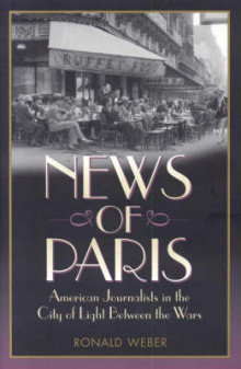 News of Paris av Ronald Weber (Innbundet)