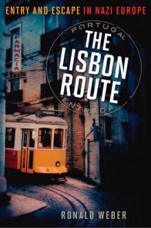 The Lisbon Route av Ronald Weber (Innbundet)