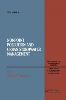 Non Point Pollution and Urban Stormwater Management: Volume 9 av Vladimir Novotny (Innbundet)