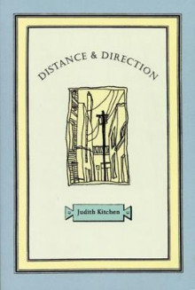 Distance & Direction av Judith Kitchen (Heftet)