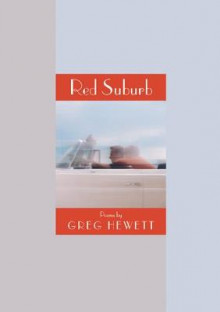 Red Suburb av Greg Hewett (Heftet)
