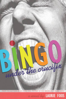 Bingo under the Crucifix av Laurie Foos (Heftet)