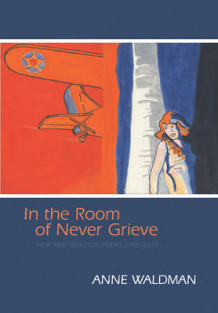 In the Room of Never Grieve av Anne Waldman (Blandet mediaprodukt)