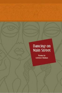 Dancing on Main Street av Dr Lorenzo Thomas (Heftet)